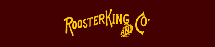 ROOSTER KING&CO(ルースターキングアンドコー)